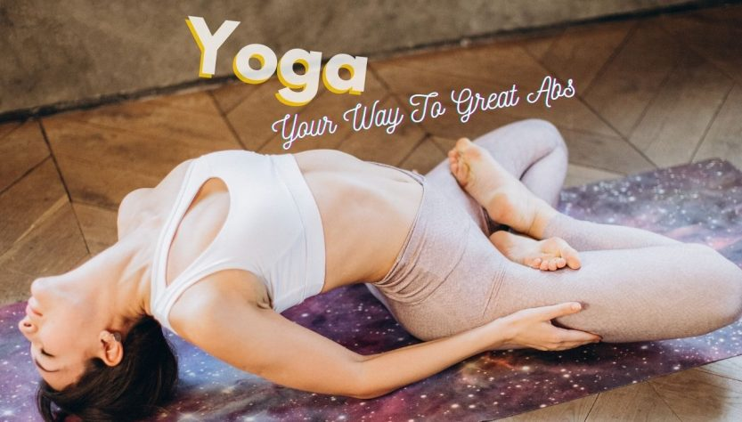 Yoga Your Way To Great Abs