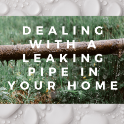 Dealing With A Leaking Pipe In Your Home